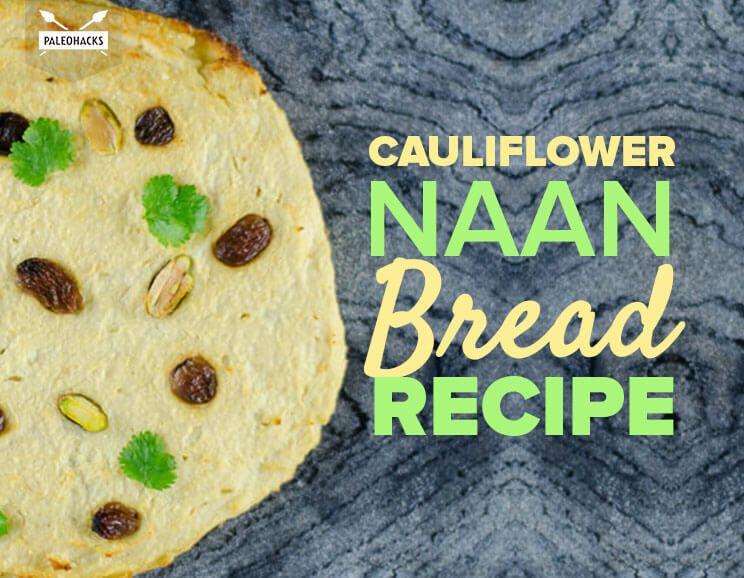 Cauliflower Naan Bread Recipe Food Recipes Recipes With Naan