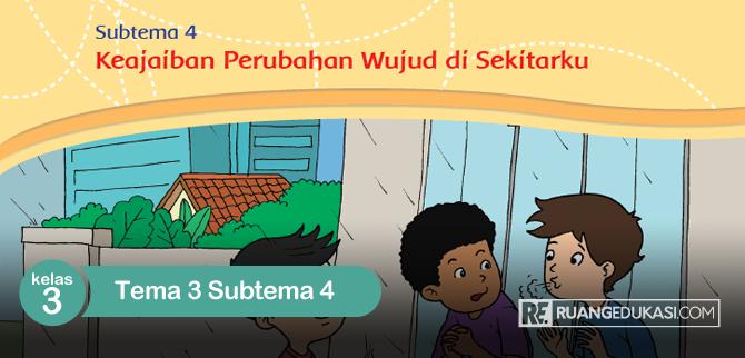 Kunci Jawaban Buku Tematik Kelas 3 Tema 3 Benda Di Sekitarku Kurikulum 2013 Buku Kurikulum Berkelas