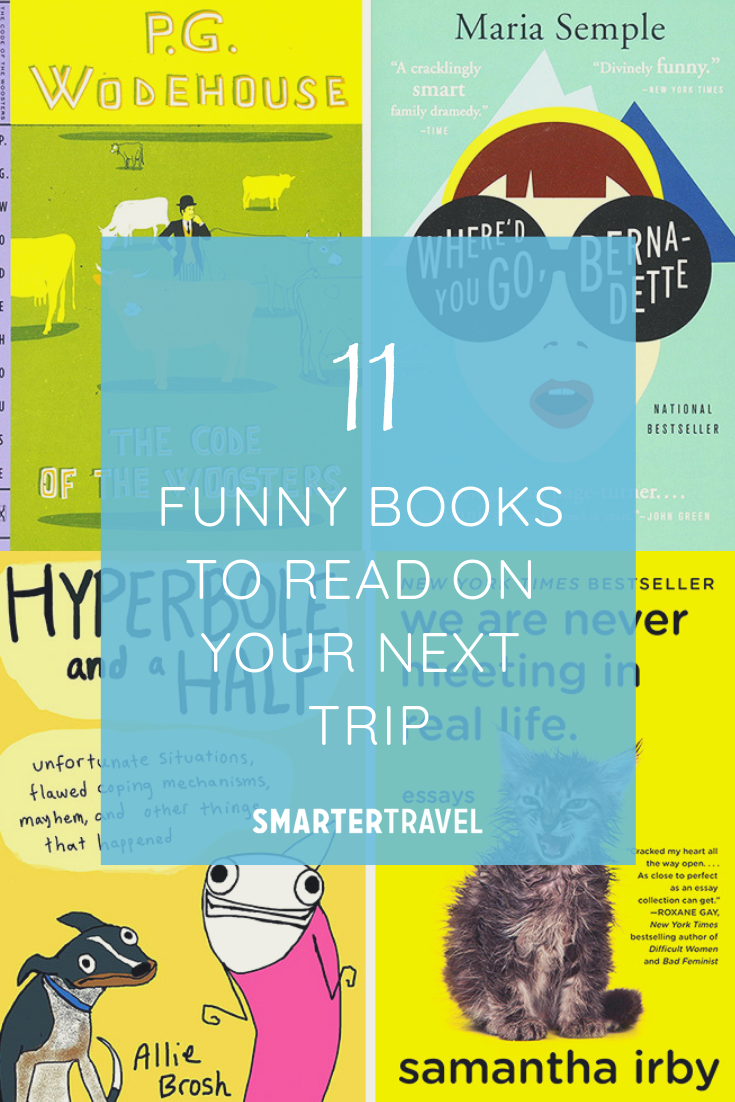 11 Funny Books To Read On Your Next Trip Books We Love