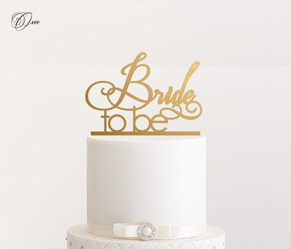 Bride to be cake topper by Oxee personalized cake toppers by Oxee