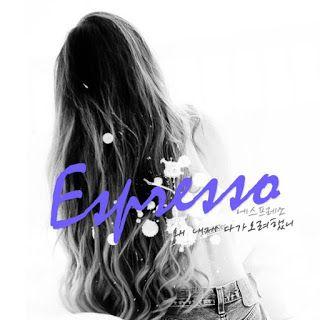 KPOP Music Lyrics: Espresso – 왜 내게 다가오려했니 Lyrics [Hangul + Romanizati...