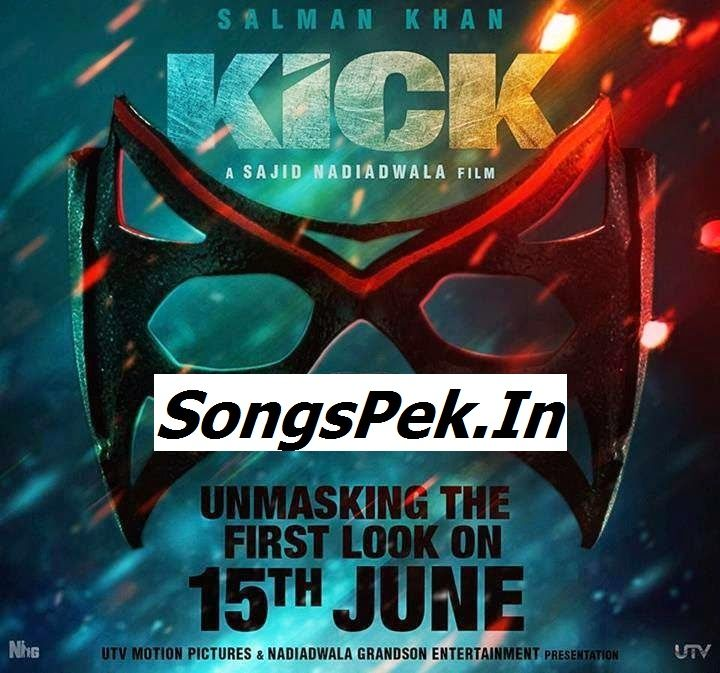 Kick Song, Kick Mp3, Kick Audio, Kick Music, Kick Movie, Kick Film
