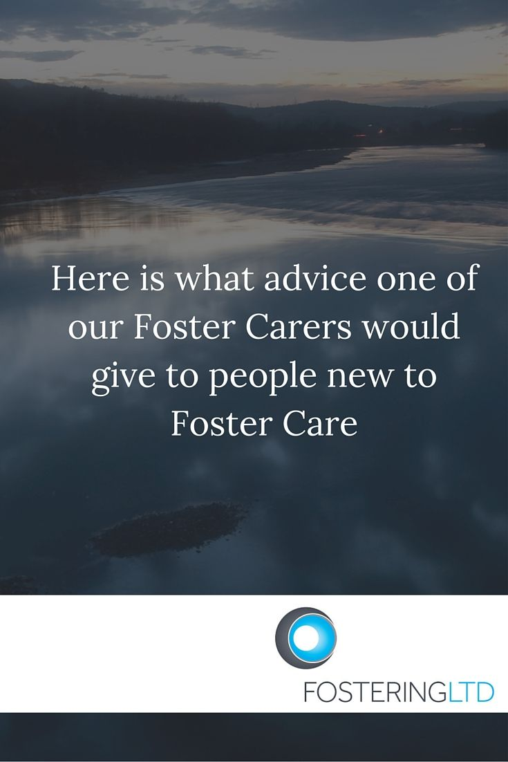Some great advice from an experienced Foster Carer