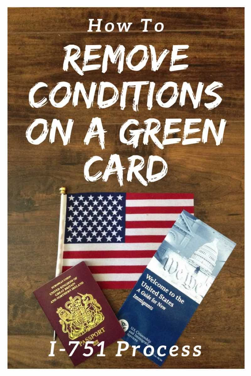 I751 applying to remove conditions on a green card in