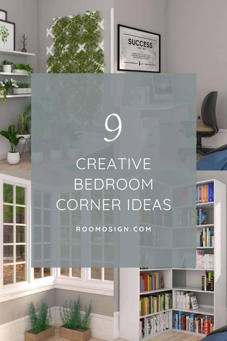 Room Design Com: 9 Creative Bedroom Corner Ideas In 2020