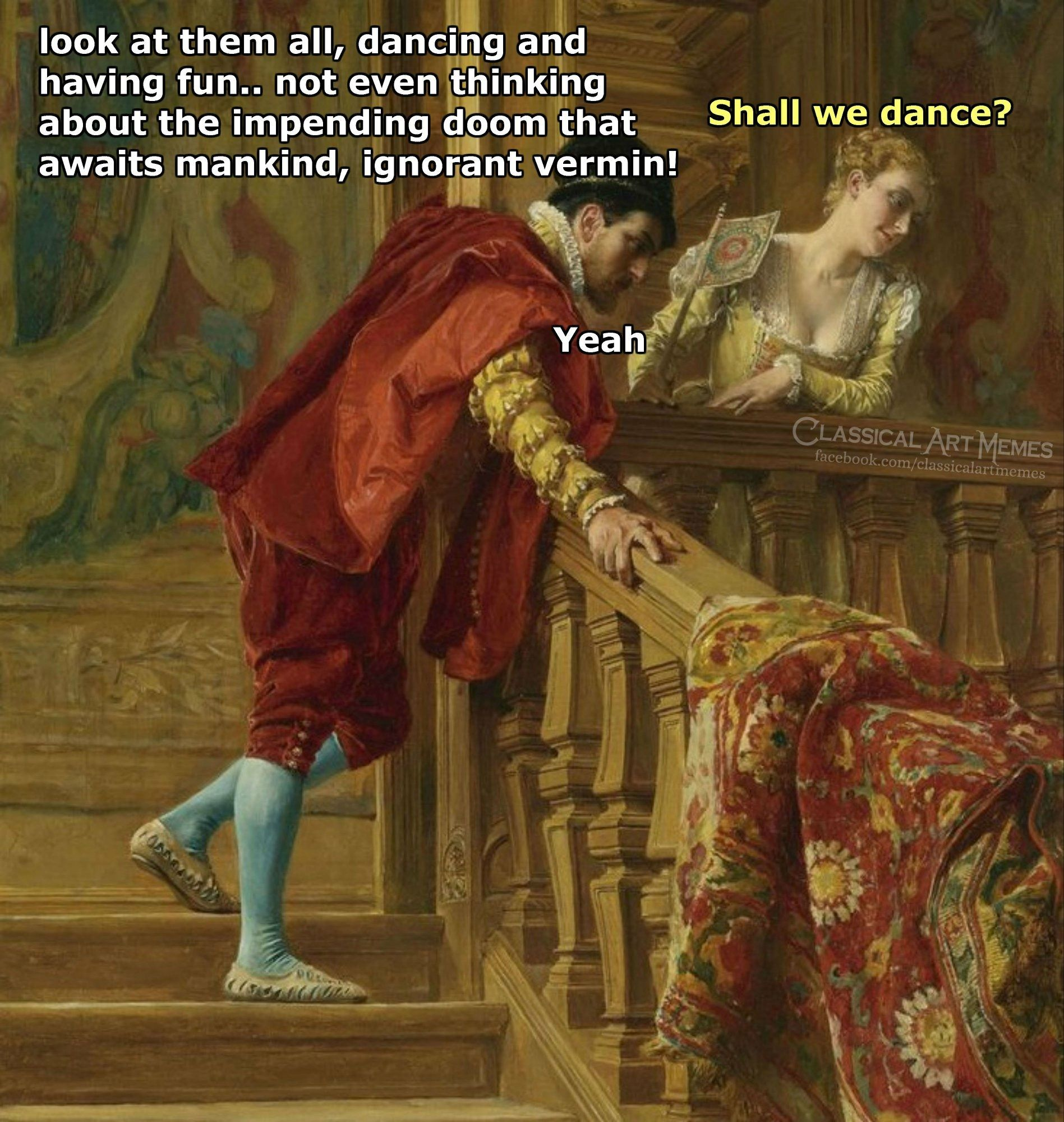 Shall We Dance Classical Art Memes 3 In 2020 Funny Art Memes Classical Art Memes Funny Art History