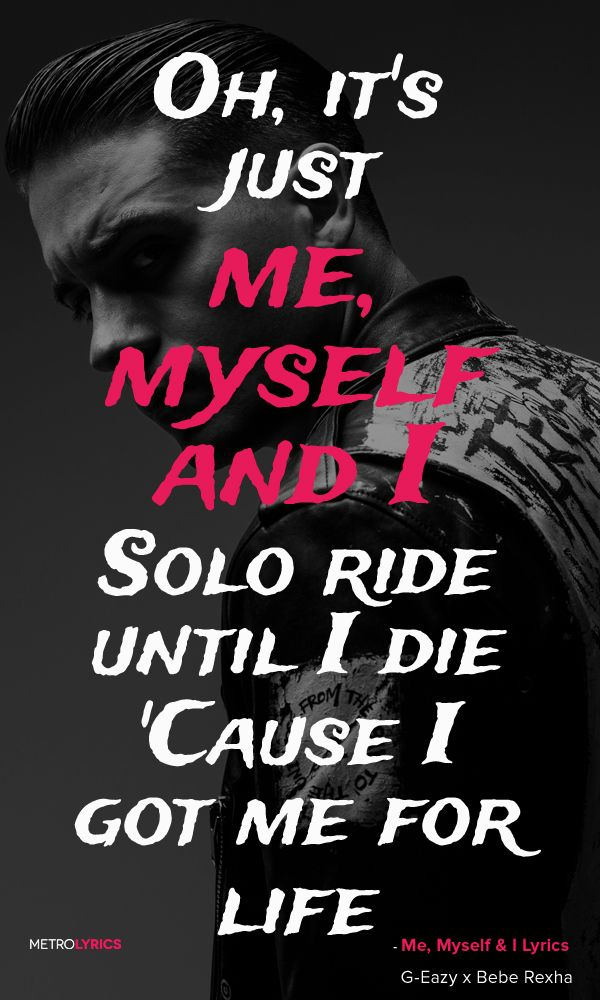 Lyric fire rap lyrics : G-Eazy x Bebe Rexha - Me, Myself & I Lyrics and Quotes Oh, it's ...