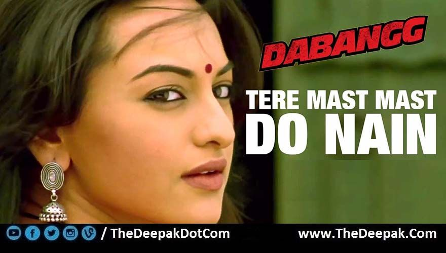 Tere Mast Mast Do Nain Hindi Song From The Movie Dabangg
