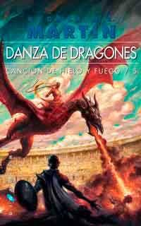 Danza De Dragones De George R R Martin Libros Y Frases