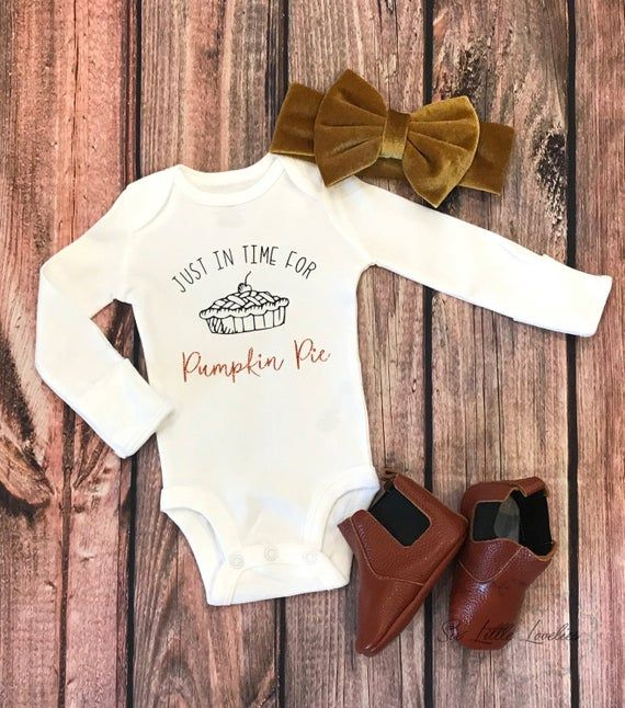 Thanksgiving Baby Bodysuit/Baby Girl One Piece/Thanksgiving Outfit/Just In Time For Pumpkin Pie