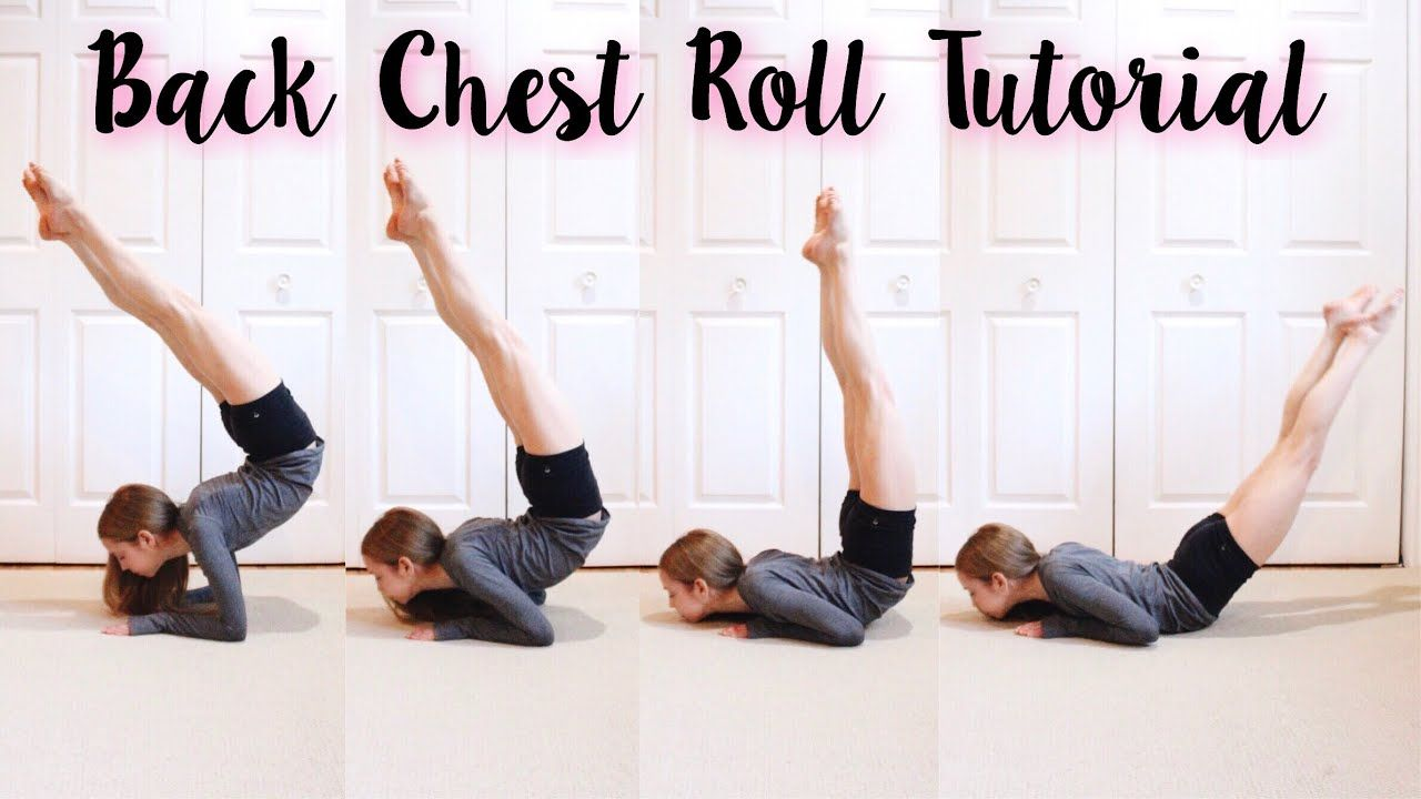 How To Do A Back Chest Roll Acro Dance Anna Mcnulty Contortion Training