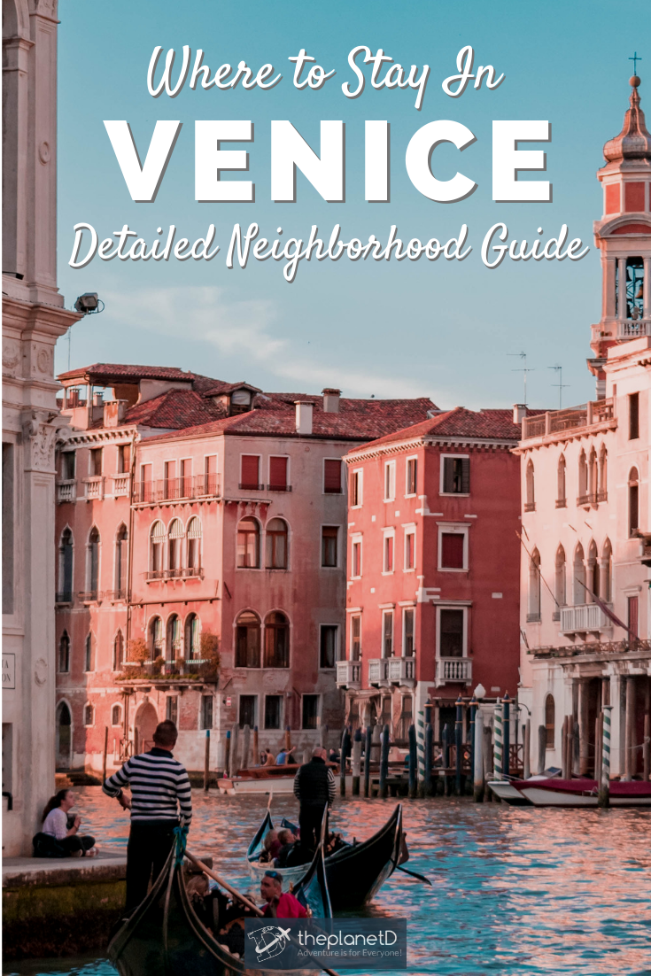 Photo of Where to Stay in Venice (2019) A Guide to the Best Neighborhoods | The Planet D