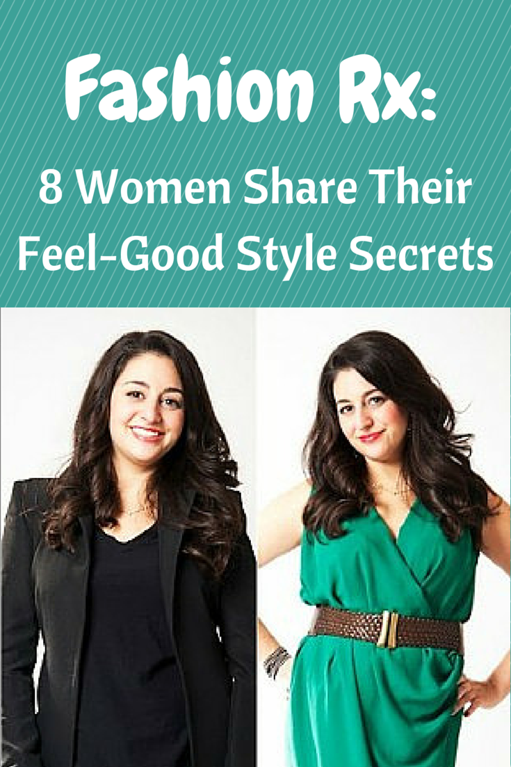 Fashion Rx: 8 Women Share Their Feel-Good Style Secrets