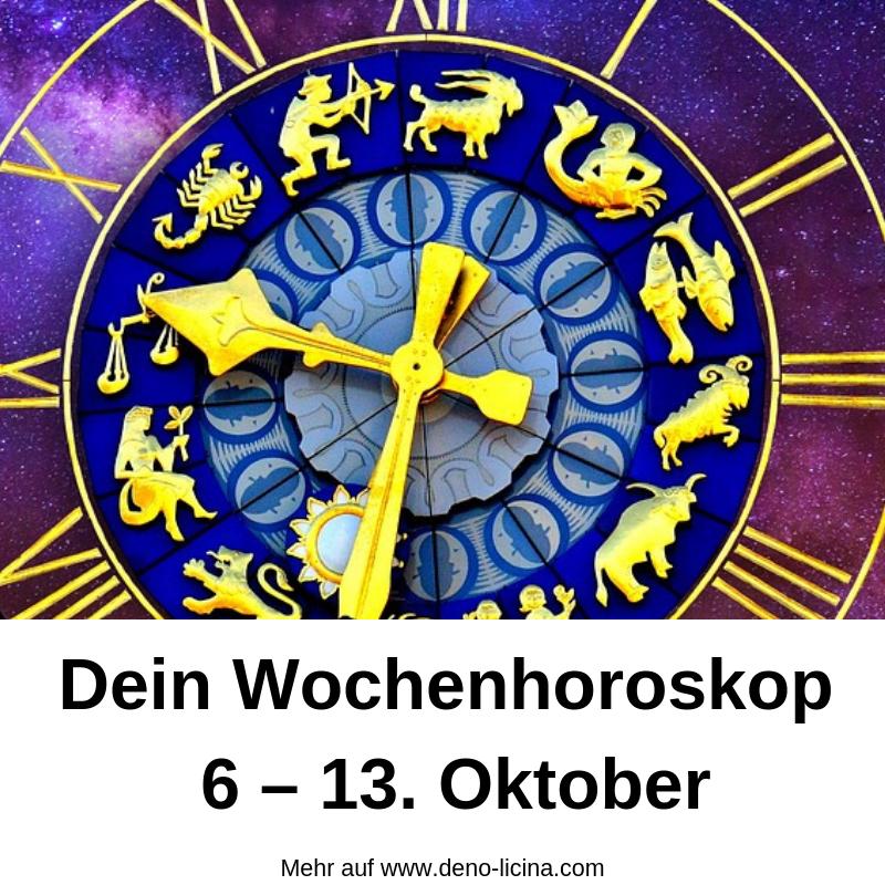 Dein Wochenhoroskop für die Woche vom 6 - 13. Oktober