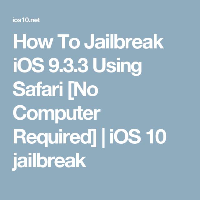 How To Jailbreak iOS 9.3.3 Using Safari [No Computer Required] | iOS