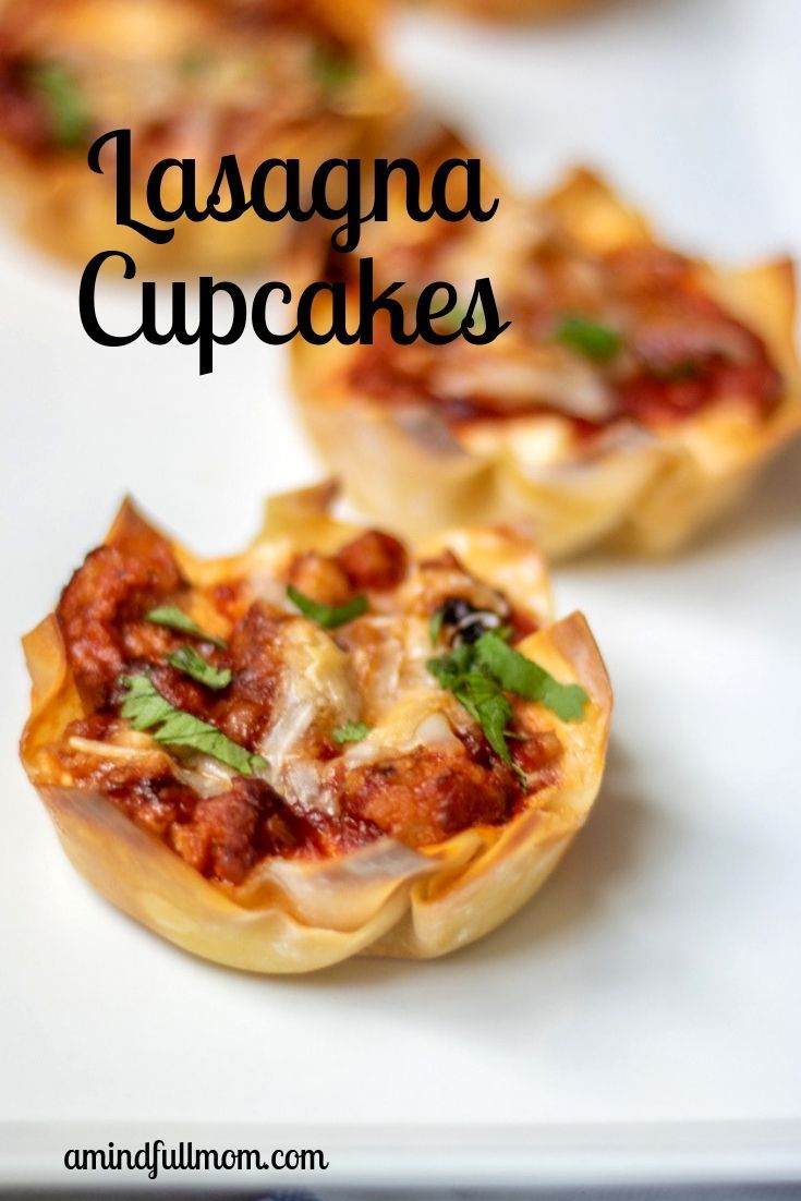"""Lasgna Cupcakes--Perfect for Entertaining   A Mind """"Full"""" Mom"""