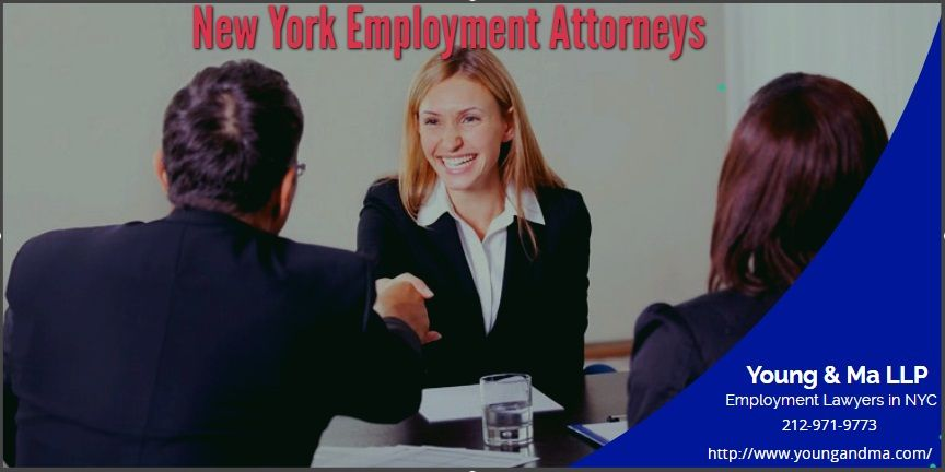 New York Employment Attorneys Helps You To Get Your Job Rights We