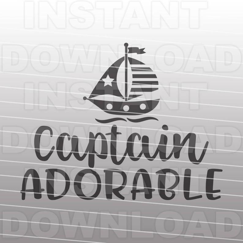 Captain Adorable Svg Filebaby Boy Svgnautical New Baby Svg Etsy New Baby Products Baby Svg Silhouette Cameo