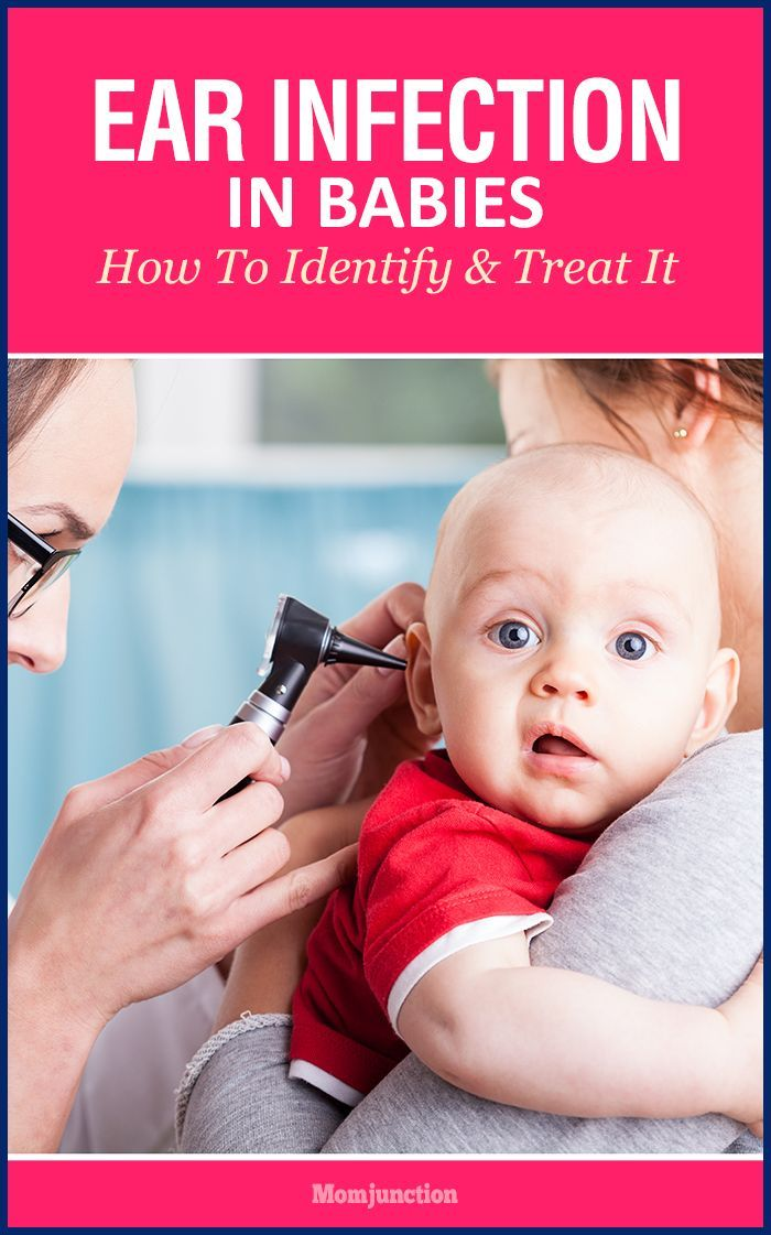 How To Identify Ear Infection In Babies And Treat It Baby Ear Infection Ear Infection Symptoms Ear Infection