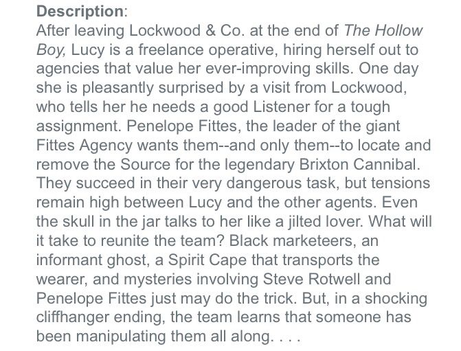 Official summary for Lockwood and Co. 4- The Creeping Shadow I'm not sure this is canon but I'M EXCITED.