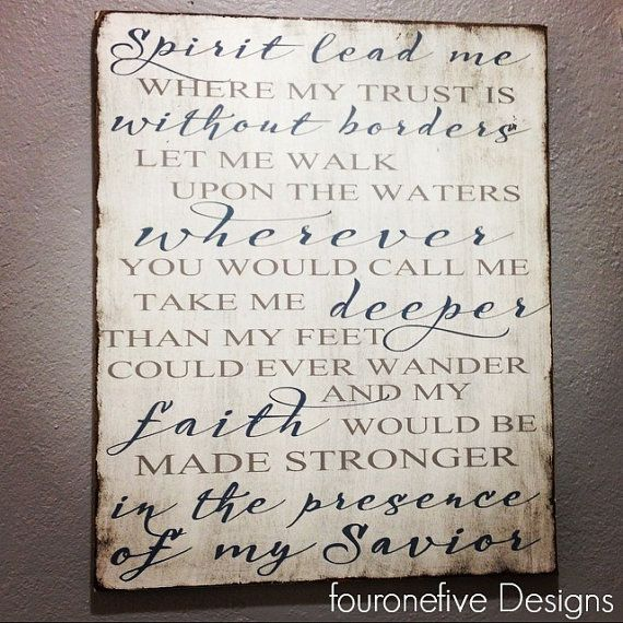 Oceans Where Feet May Fail Lyrics Sign Hand by fouronefivedesigns