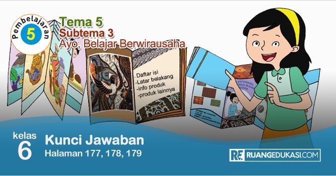 Lengkap Kunci Jawaban Buku Tematik Tema 5 Kelas 6 Wirausaha Kurikulum 2013 Revisi Kunci Kurikulum Buku