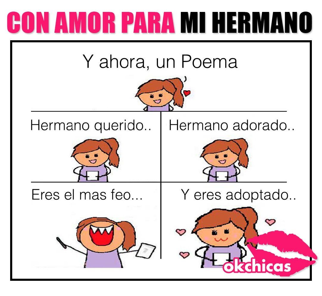 Poema hermano chistes frases pinterest memes and meme for Regalo especial para un hermano