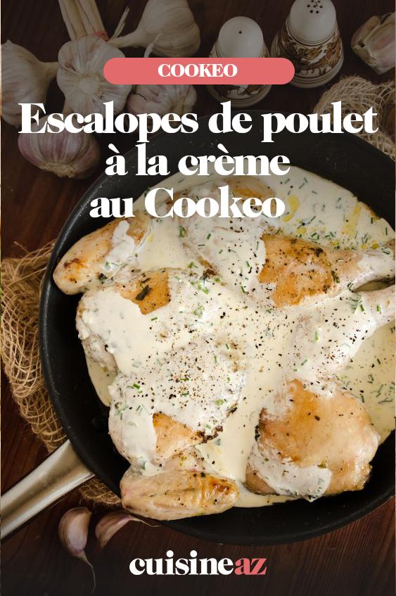 Escalopes De Poulet à La Crème Au Cookeo