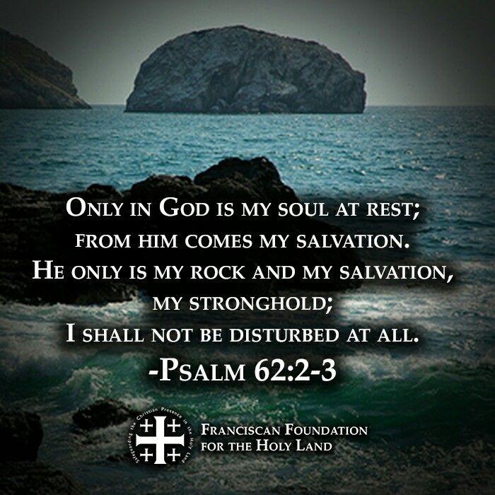 - Psalm 62:2-3