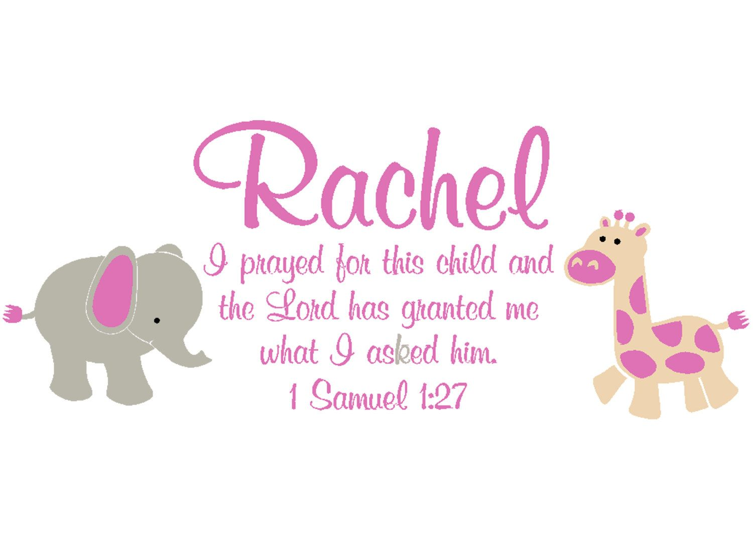 1SAM1V27-0014 1 Samuel 1:27 Bible Verse Scripture Verse Child Name Personalized Vinyl Decal with Elephant and Giraffe Girls Room