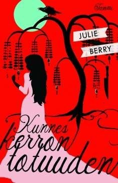 Julie Berry: Kunnes kerron totuuden (All the truth that's in me)