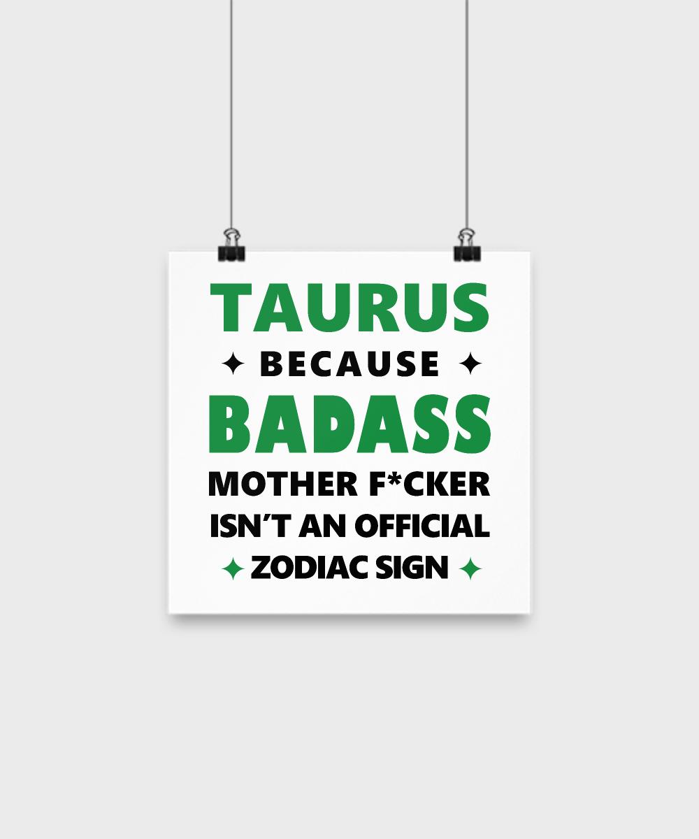 Taurus Zodiac Poster Badass Funny Present Teamtaurus Taurean Tauruslove Taurusgift Taurusposter Taurus Funny Taurus Quotes Taurus Zodiac Facts