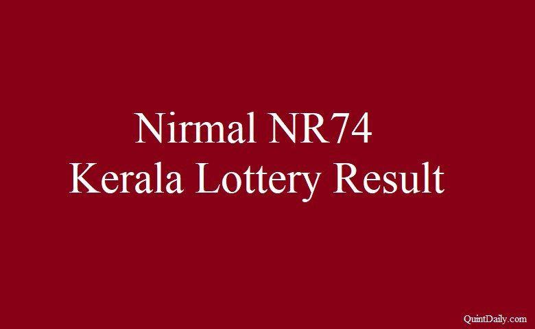Nirmal NR74 Kerala Lottery Result 22 6 2018 Friday | Kerala