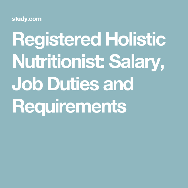 Registered Holistic Nutritionist Salary Job Duties And