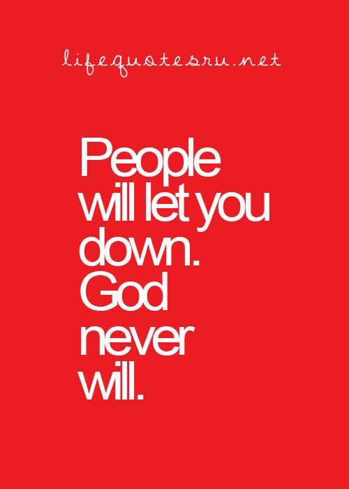 God Will Always Be There Gods Got Your Back Pinterest Life