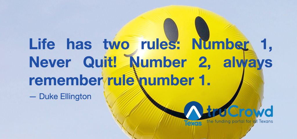 """""""Life has two rules: Number 1, Never Quit! Number 2, always remember rule number 1."""" — Duke Ellington #quote"""