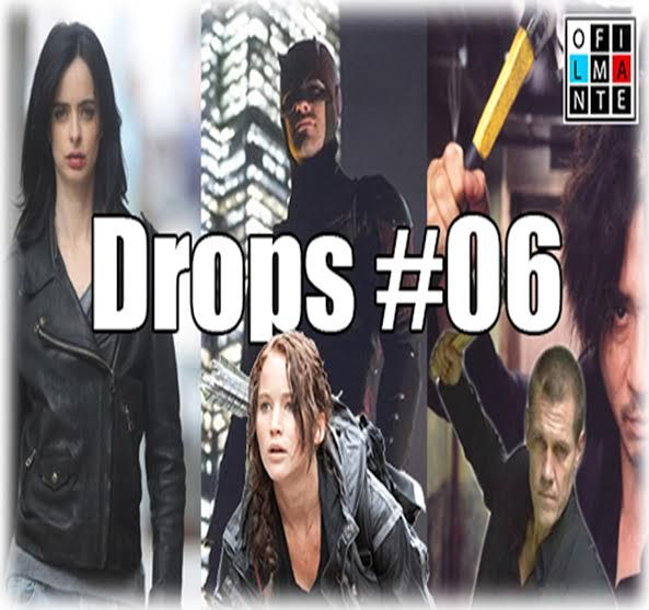 Drops do OFilmante – #06 #jessiscaJones #Demolidor #netflix #oldboy #HungerGames #podcast #drops