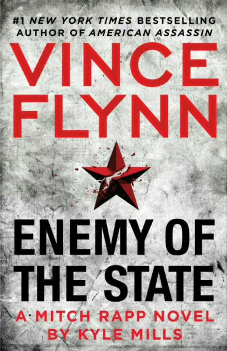 Enemy of the state kyle mills vince flynn enemy of