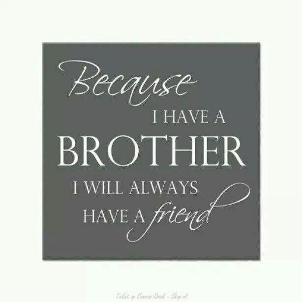 Citaten Over Broers : Pin van linde geenen op spreuken pinterest broer