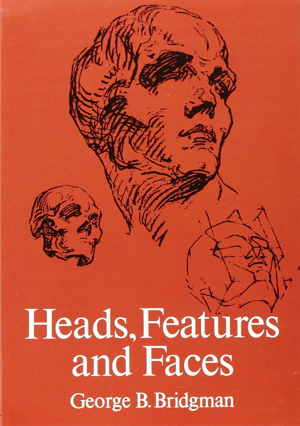 Heads, Features and Faces (Dover Anatomy for Artists) by ...