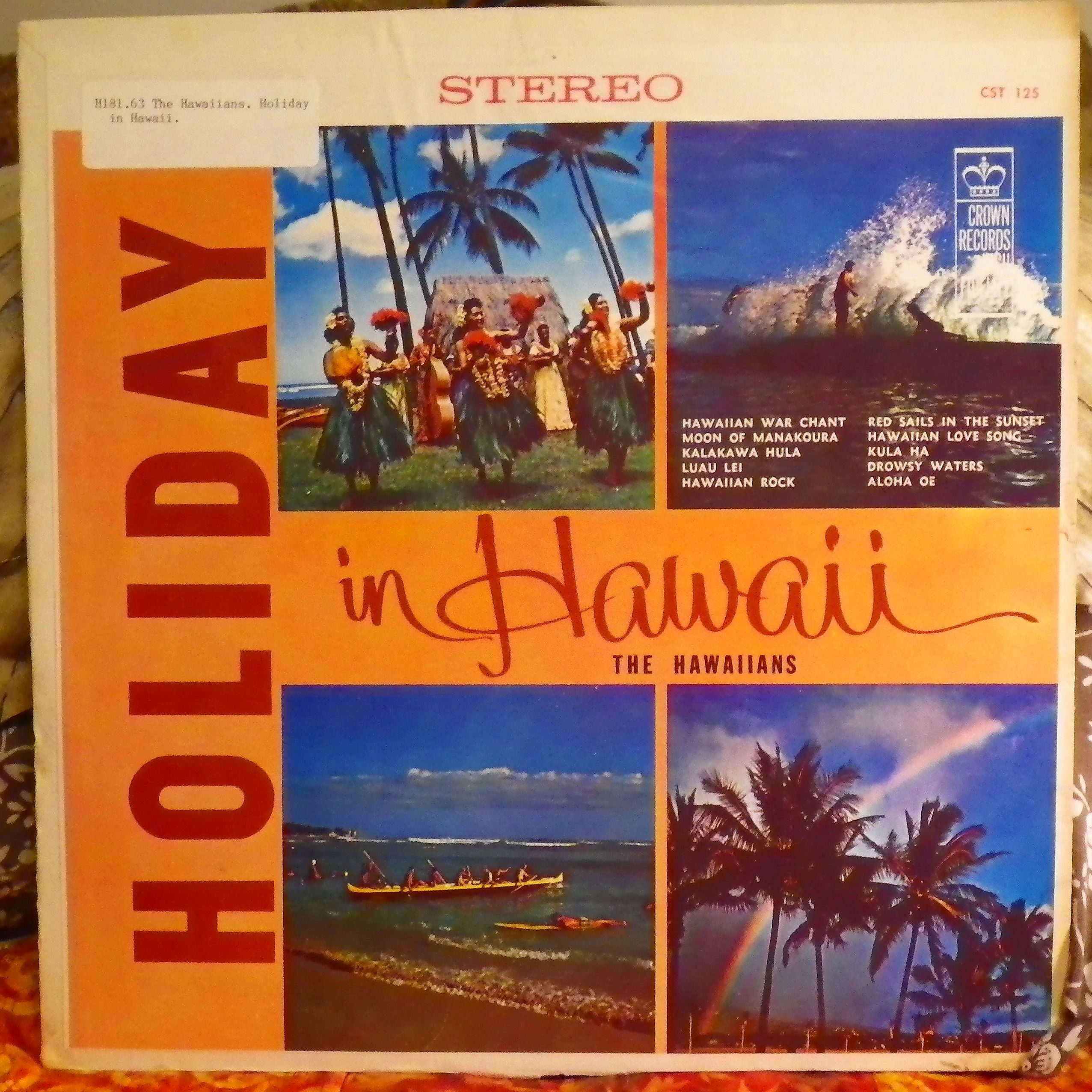 The Hawaiians. Holiday in Hawaii. Los Angeles, Calif