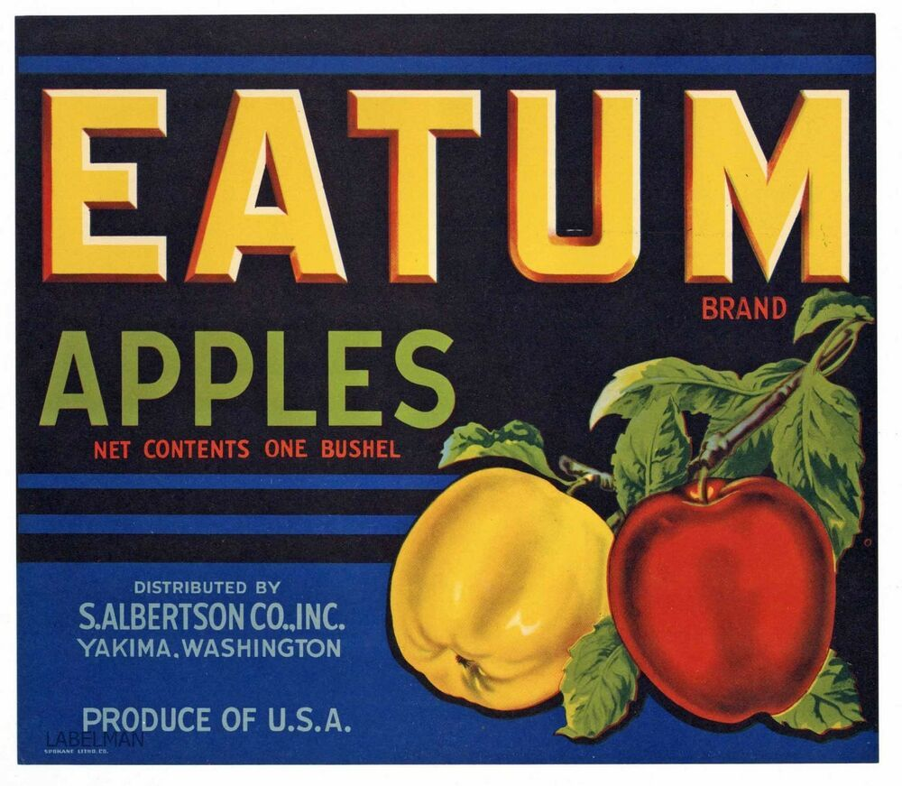 Eatum Brand Yakima Washington An Original Apple Crate Label Crate Label Apple Crates Fruit Crate Label