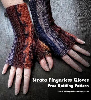 Knitting and so on: Strata Fingerless Gloves - #free ...