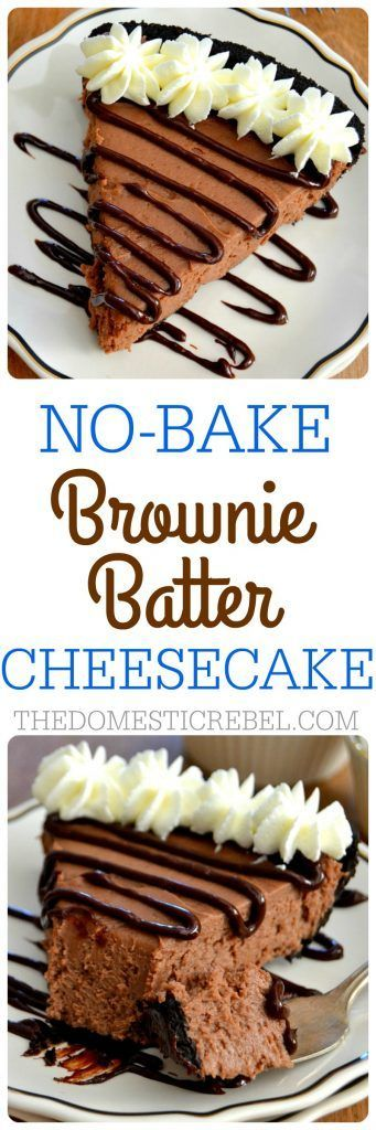 Bake Brownie Batter Cheesecake This No Bake Brownie Batter Cheesecake is amazing! Easy, rich, fudgy and super chocolaty, complete with a brownie batter glaze!This No Bake Brownie Batter Cheesecake is amazing! Easy, rich, fudgy and super chocolaty, complete with a brownie batter glaze!