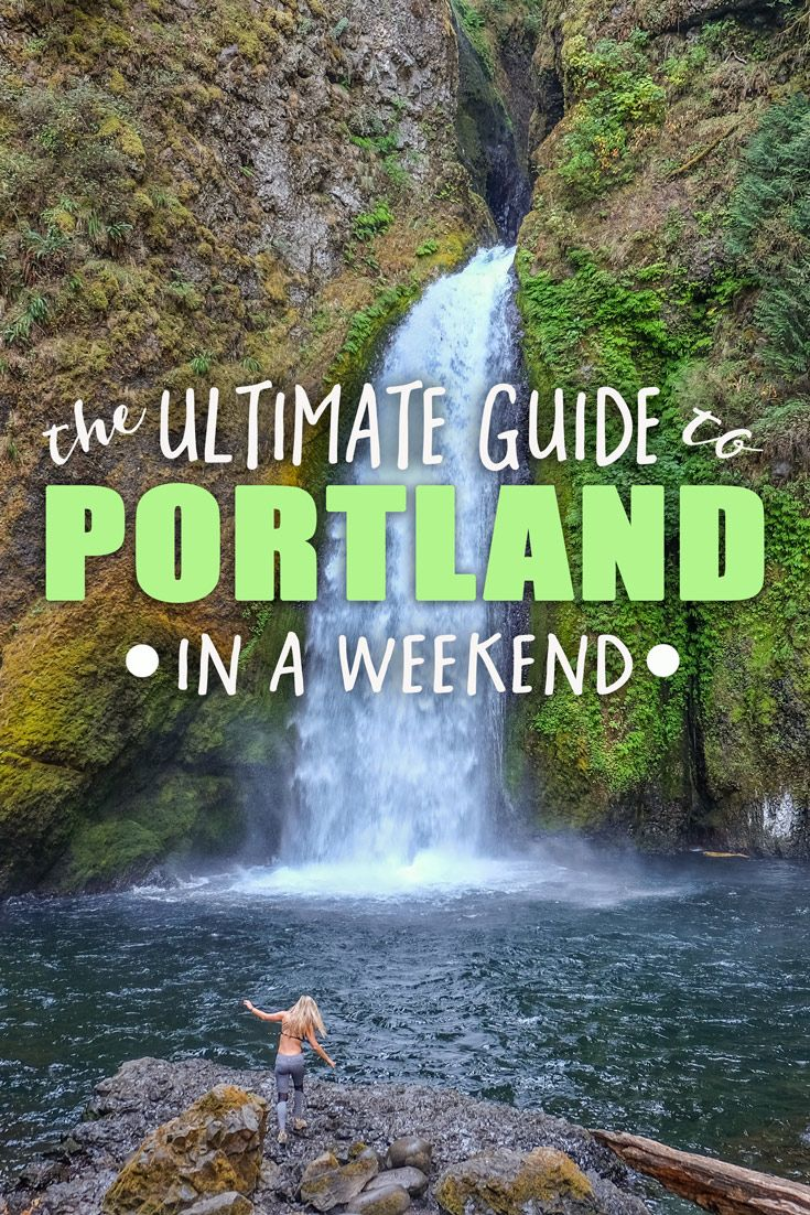 the ultimate guide to portland in a weekend | pacific northwest