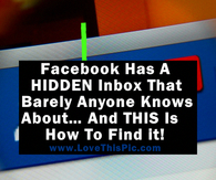 Did You Know Facebook Has A HIDDEN Inbox Barely Anyone Knows About This Here Is How To Find it
