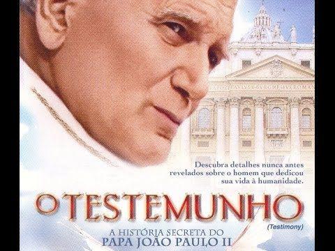 Filme O Testemunho A Historia Secreta Do Papa Joao Paulo Ii