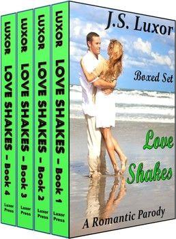 Love Shakes by J.S. Luxor a fun parody