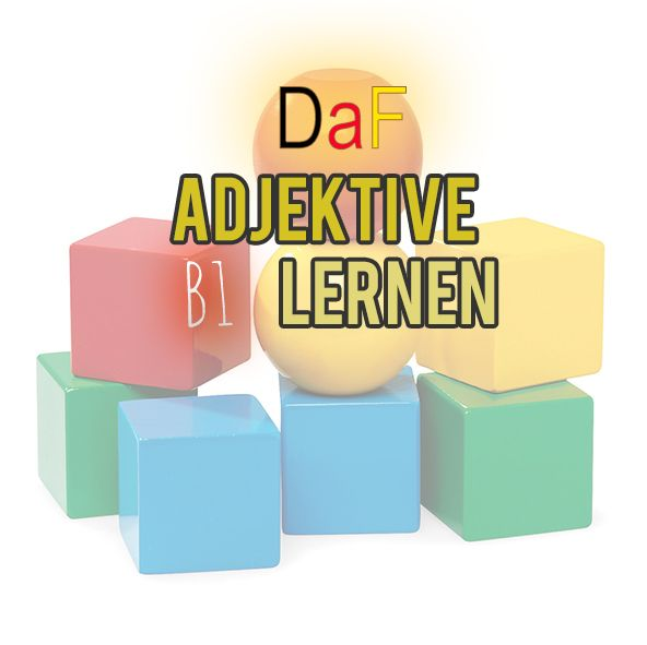 Adjektive (B1) (With images) Learn german, German