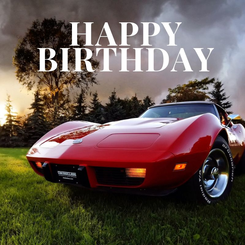Happy Birthday Corvette Corvsport Com Happy Birthday Happy Birthday Emoji Birthday Wishes Gif